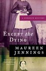 Except the Dying (Detective Murdoch, Bk 1)