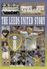 The Leeds United Story