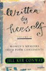 Written by Herself Women's Memoirs from Four Continents