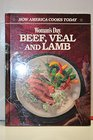 Beef, Veal and Lamb (How America Cooks Today)