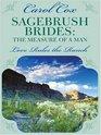 Sagebrush Brides The Measure of a Man