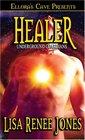 Underground Guardians: Healer (Underground Guardians)