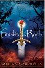 Finnikin of the Rock (Lumatere Chronicles, Bk 1)