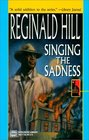 Singing The Sadness: A Joe Sixsmith Mystery