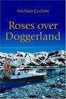 Roses over Doggerland