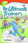 Oxford Reading Tree Stage 13 TreeTops Stories The Ultimate Trainers