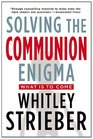 Solving the Communion Enigma What Is To Come