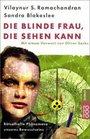 Die blinde Frau die sehen kann Rtselhafte Phnomene unseres Bewutseins