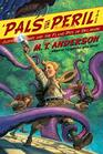 Jasper Dash and the Flame-Pits of Delaware M T Anderson's Thrilling Tales