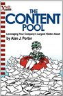 The Content Pool Leveraging Your Company's Largest Hidden Asset