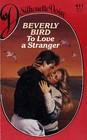 To Love a Stranger (Silhouette Desire, No 411)