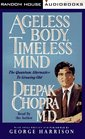 Ageless Body Timeless Mind The Quantum Alternative to Growing Old