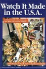 Watch It Made in the U.S.A: A Visitor's Guide to the Companies That Make Your Favorite Products (Watch It Made in the USA)