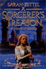 A Sorcerer's Treason: A Novel of Isavalta