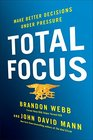 Total Focus Make Better Decisions Under Pressure