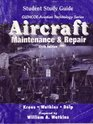 Aircraft Maintenance and Repair Student Guide