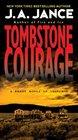 Tombstone Courage (Joanna Brady, Bk 2)