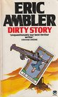 Dirty Story: A Further Account of the Life and Adventures of Arthur Abdel Simpson