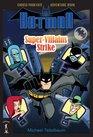 Batman SuperVillains Strike ChooseYourFate Adventure Book