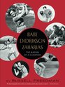 Babe Didrikson Zaharias The Making of a Champion