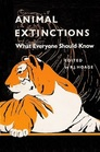 Animal Extinctions: What Everyone Should Know