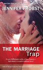The Marriage Trap (Marriage to a Billionaire, Bk 2)