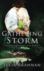 The Gathering Storm (The Jacobite Chronicles) (Volume 3)