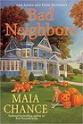 Bad Neighbors (Agnes and Effie, Bk 2)