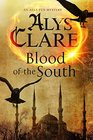 Blood of the South A medieval mystical mystery