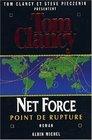 Net Force 4  Point de rupture