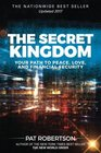 The Secret Kingdom Your Path to Peace Love and Financial Security