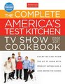 The Complete America's Test Kitchen TV Show Cookbook 2nd Edition: Every Recipe from the Hit TV Show With Product Ratings and a Look Behind the Scenes