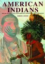 American Indians The Art and Travels of Charles Bird King George Catlin and Karl Bodmer