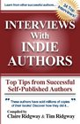 Interviews with Indie Authors Top Tips from Successful Self-Published Authors