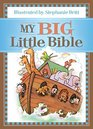 My Big Little Bible Includes My Little Bible My Little Bible Promises and My Little Prayers