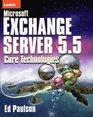 Learn Microsoft Exchange Server 55 Core Technologies