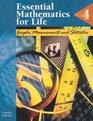 Essential Mathematics for Life Book 4 Graphs Measurements and Statistics