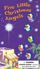 Five Little Christmas Angels