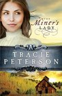 The Miner's Lady  (Land of Shining Water, Bk 3)