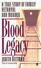 Blood Legacy: True Crime