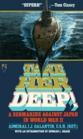 Take Her Deep! A Submarine Against Japan in World War II