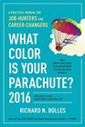 What Color Is Your Parachute 2016 A Practical Manual for JobHunters and CareerChangers