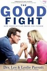 The Good Fight How Conflict Can Bring You Closer