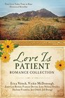 The Love Is Patient Romance Collection True Love Takes Time in Nine Historical Novellas