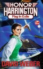 Flag in Exile (Honor Harrington, Bk 5)
