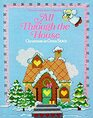 All Through the House: Christmas in Cross-Stitch