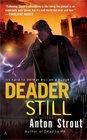 Deader Still (Simon Canderous, Bk 2)