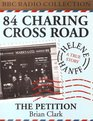 84 Charing Cross Road / The Petition