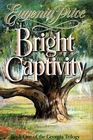 Bright Captivity (Georgia, Bk 1)