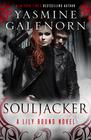 Souljacker (Lily Bound, Bk 1)